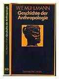 Geschichte der Anthropologie (Sammlung Aula) - Wilhelm E Mühlmann