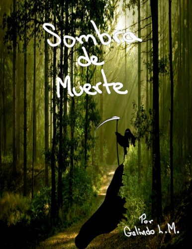 Sombra de Muerte por Manuel Galindo Lopez