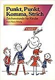 Punkt, Punkt, Komma, Strich - Zeichenstunde für Kinder von Hans Witzig