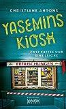 Yasemins Kiosk: Zwei... von Christiane Antons