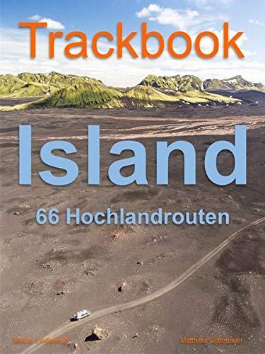 Trackbook Island: 66 Hochlandrouten