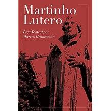 Martinho Lutero: Peça Teatral