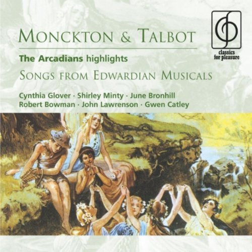 the-arcadians-highlights-songs-from-edwardian-musicals-by-nigel-brooks-chorus