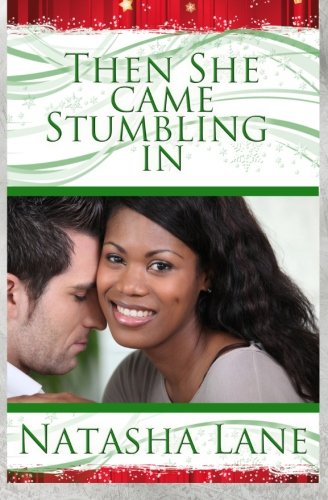 Then She Came Stumbling in