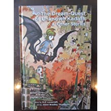 The Dream-Quest of Unknown Kadath and Other Stories by H.P. Lovecraft (2012-08-02)