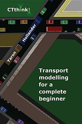 Transport Modelling for a Complete Beginner