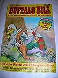 BUFFALO BILL Comicheft 478, In der Falle des Bergwolfes (Hansrudi Wäscher)