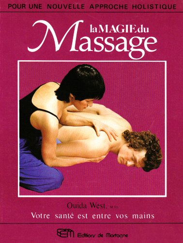 La Magie du Massage par Ouida West