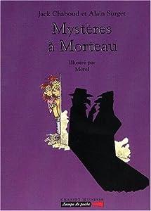 """Afficher """"Mystères à Morteau"""""""