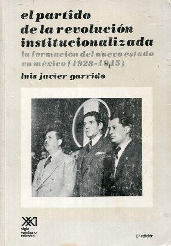Partido de la revolucion institucionalizada (Sociolog¸a y pol¸tica)
