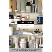 Self-Help by Lorrie Moore (2007-03-13)