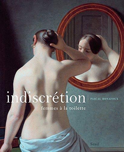 Indiscrtion - Femmes  la toilette
