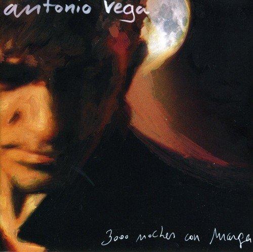3000 Noches Con Marga by Antonio Vega (2007-06-18)