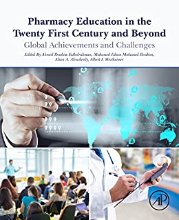 Pharmacy Education In The Twenty First Century And Beyond: Global Achievements And Challenges por Ahmed Fathelrahman epub