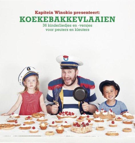Koekebakkevlaaien: 36 kinderliedjes en -versjes voor peuters en kleuters par  (Relié - Oct 1, 2011)