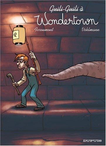 Wondertown, Tome 2 : Guili-Guili à Wondertown