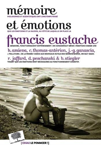 Mémoire et émotions par Eustache Francis