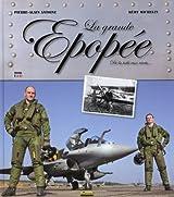 La grande épopée : De la toile aux rivets... Edition bilingue français-anglais