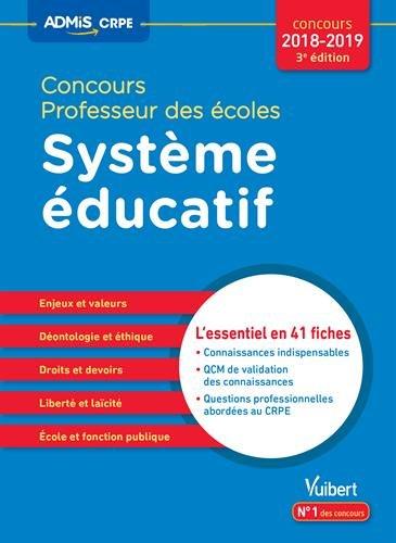 Concours Professeur des écoles - Système éducatif - L'essentiel en 41 fiches - Concours CRPE 2018-2019