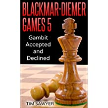 Blackmar-Diemer Games 5: Gambit Accepted and Declined (Chess BDG) (English Edition)