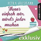 Buchinformationen und Rezensionen zu Wenn's einfach wär, würd's jeder machen von Petra Hülsmann