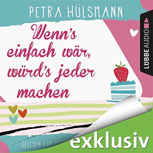 Buchseite und Rezensionen zu 'Wenn's einfach wär, würd's jeder machen' von Petra Hülsmann