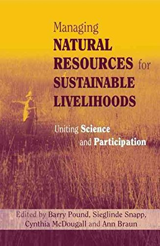 managing-natural-resources-for-sustainable-livelihoods-uniting-science-and-participation-by-author-a