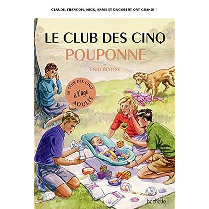 Le Club des 5 pouponne