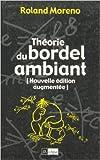 Théorie du bordel ambiant de Roland Moreno ( 9 janvier 2002 )