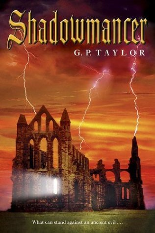 Shadowmancer: What can stand against an ancient evil. . . by G.P. Taylor (2004-04-26)
