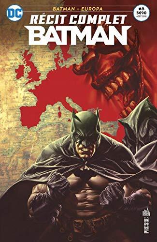 Récit Complet Batman 08 Voir l'Europe et mourir par Matteo Casali