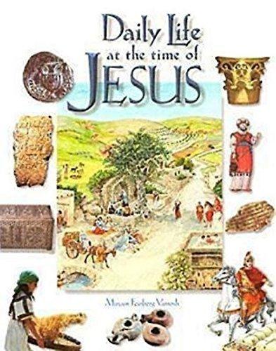 Daily Life at the Time of Jesus by Miriam Feinberg Vamosh (2001-02-01)