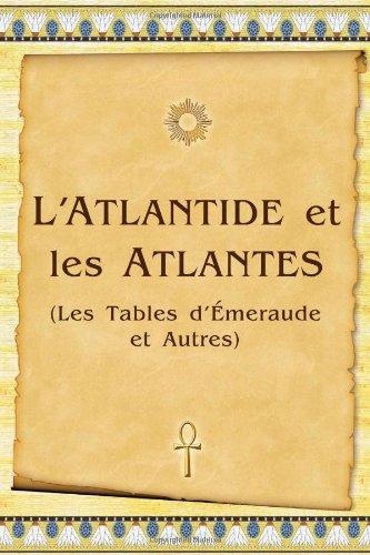 l-39-atlantide-et-les-atlantes-les-tables-d-39-meraude-et-autres