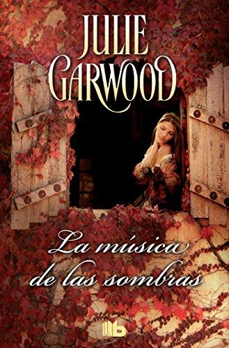 La música de las sombras (Maitland 3): Amor, aventura y misterio en la Esocia medieval (B DE BOLSILLO) por Julie Garwood