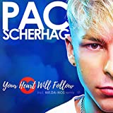 Your Heart Will Follow