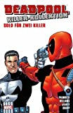 Deadpool Killer-Kollektion: Bd. 12: Solo für zwei Killer