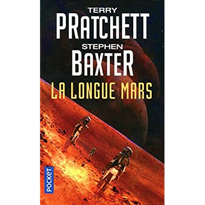 La Longue Terre - tome 3 : La Longue Mars