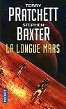 La Longue Terre - tome 3 : La Longue Mars par Baxter