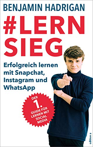 #Lernsieg: Erfolgreich lernen mit Snapchat, Instagram und WhatsApp