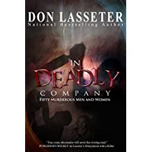 In Deadly Company: Fifty Murderous Men and Women (English Edition)