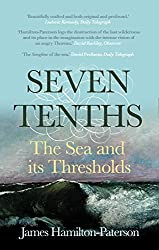 Seven-Tenths: The Sea and its Thresholds