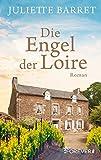 Die Engel der Loire (Geschichten aus dem Königstal 1)