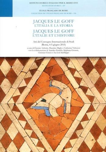 Jacques Le Goff : L'Italie et l'histoire par Collectif