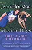 Mystical Dog: Animals as Guides to Our Inner Life