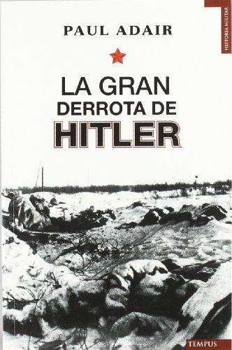La Gran Derrota De Hitler descarga pdf epub mobi fb2