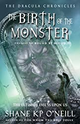 The Dracula Chronicles: Birth of the Monster