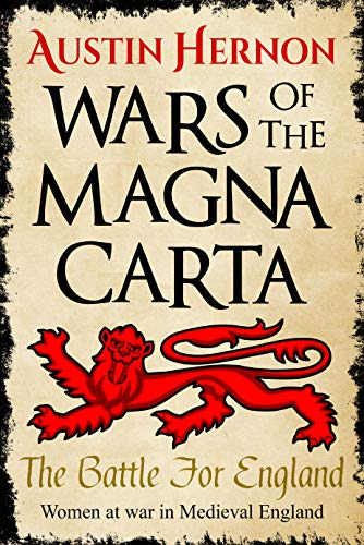 The Battle For England: Women at war in Medieval England (Wars of the Magna Carta Book 1) (English Edition)