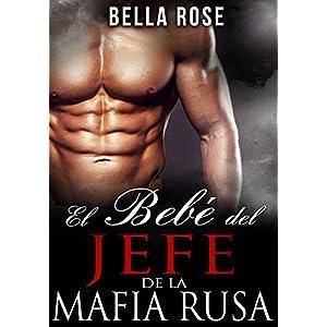 El Bebé del Jefe de la Mafia
