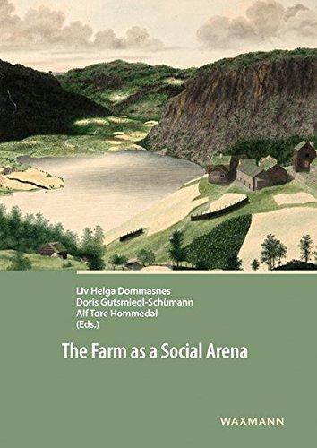 The Farm as a Social Arena (Land Bronze-insel)