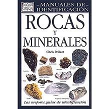 ROCAS Y MINERALES. MANUAL IDENTIFICACION (GUIAS DEL NATURALISTA-ROCAS-MINERALES-PIEDRAS PRECIOSAS)